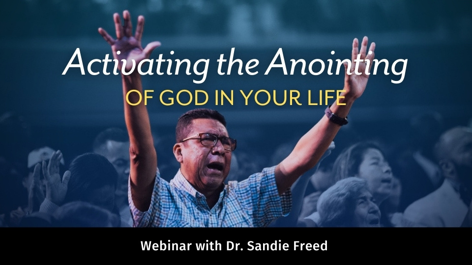 Activating the Anointing of God in Your Life
